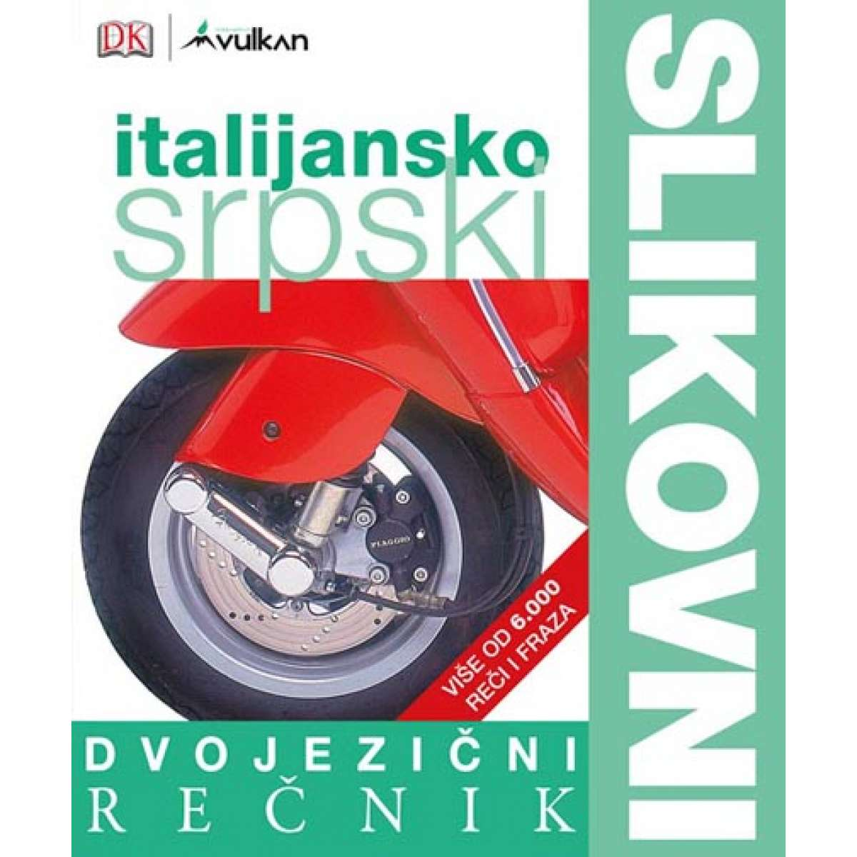 DVOJEZIČNI SLIKOVNI REČNIK:ITALIJANSKO-SRPSKI