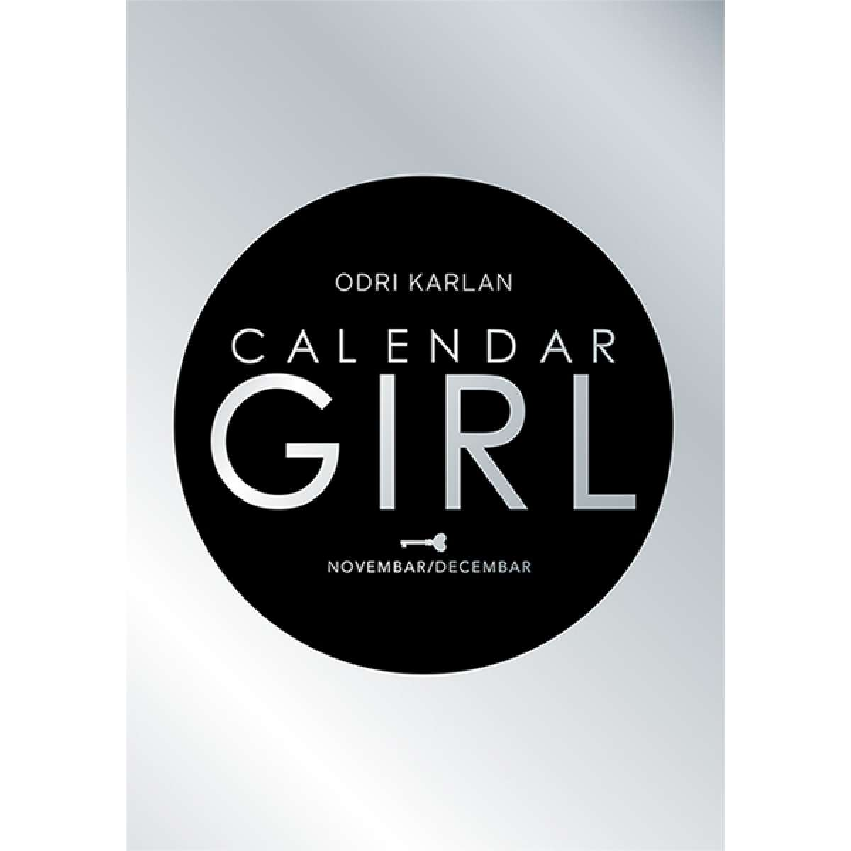 CALENDAR GIRL: NOVEMBAR/DECEMBAR
