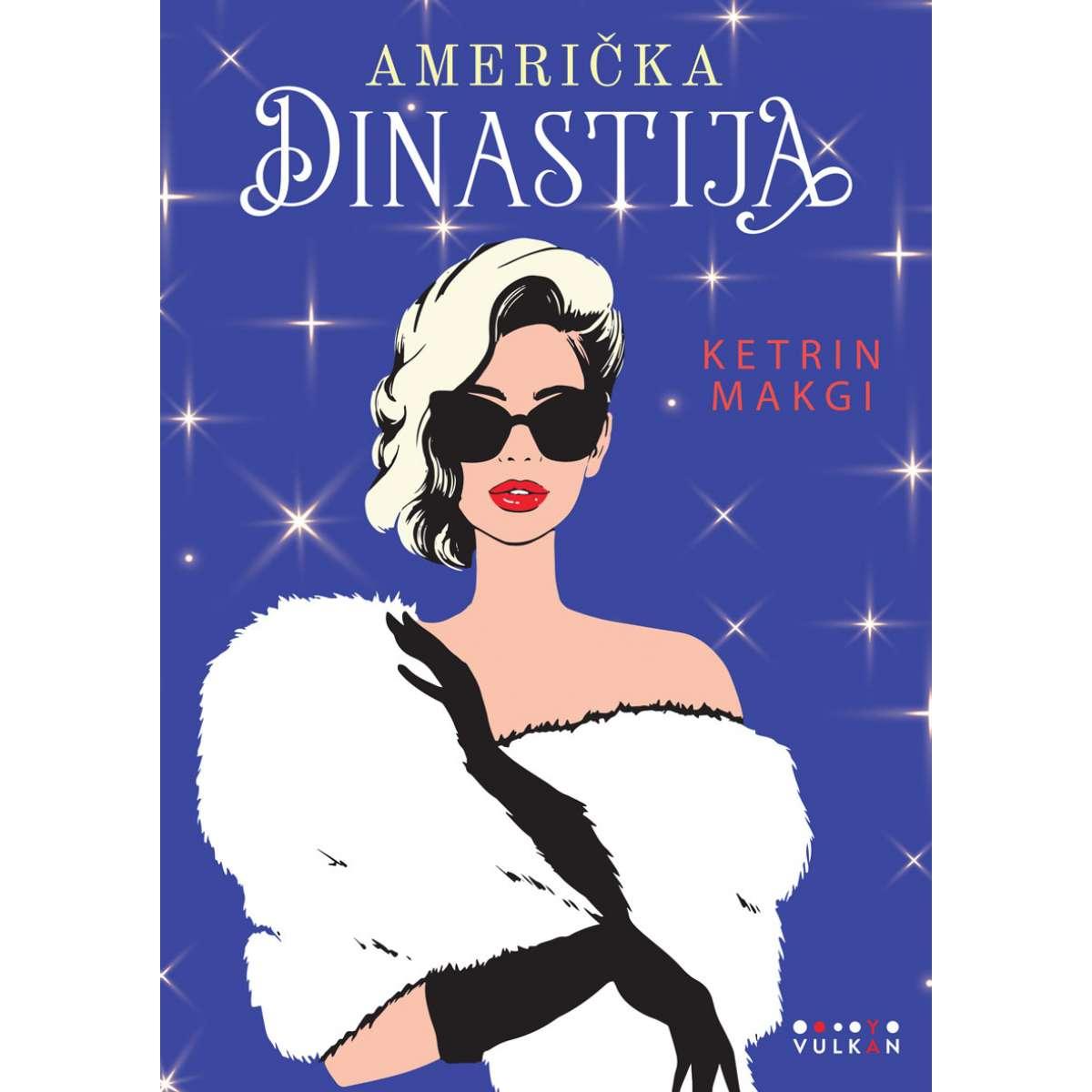 Američka dinastija 1