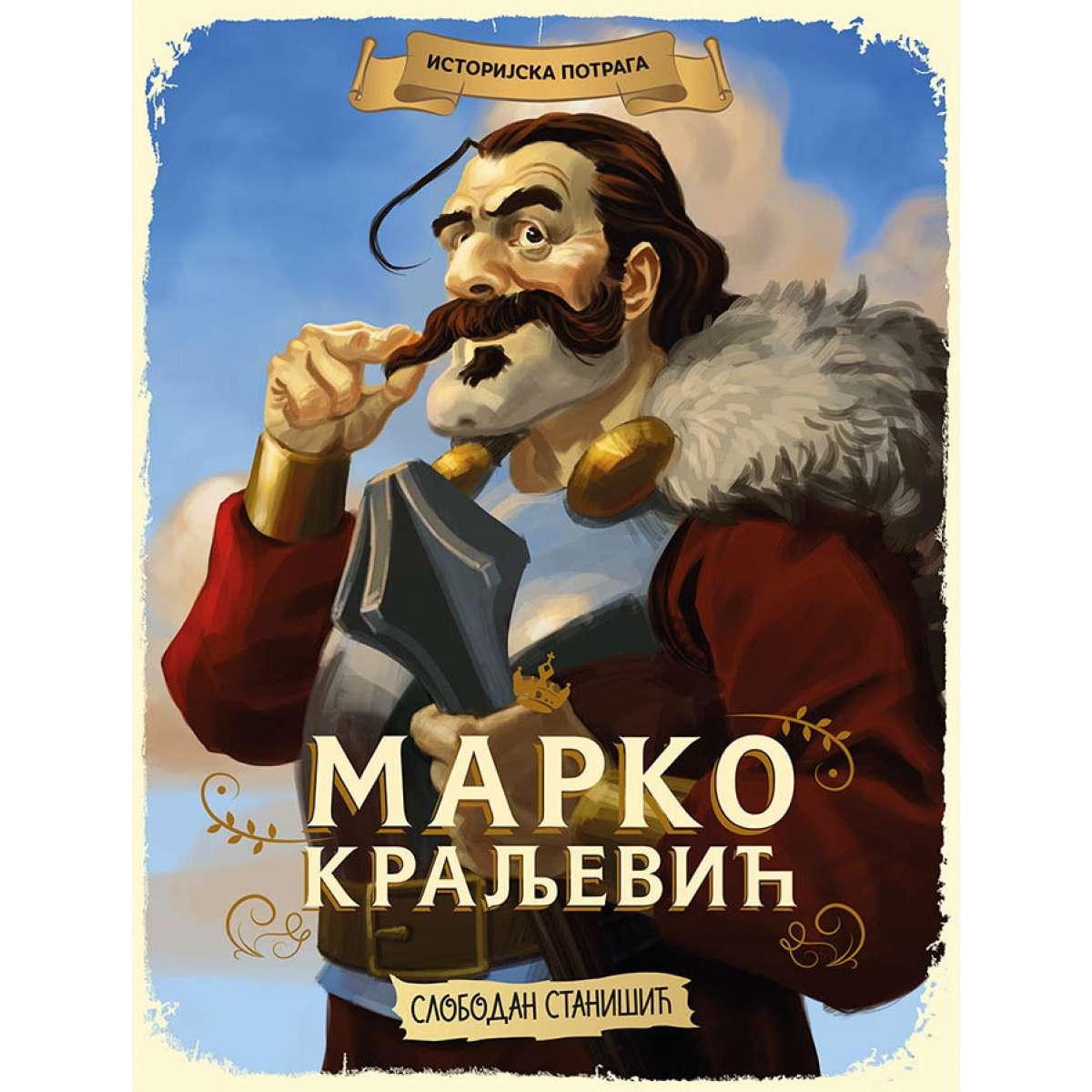 Istorijska potraga:Marko Kraljević