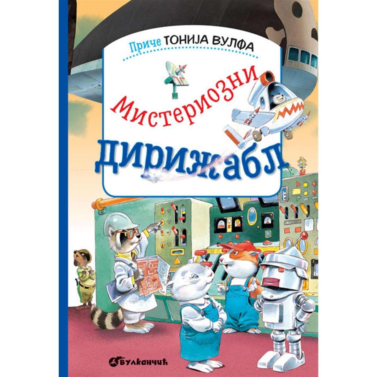 Priče Tonija Vulfa: Misteriozni dirižabl