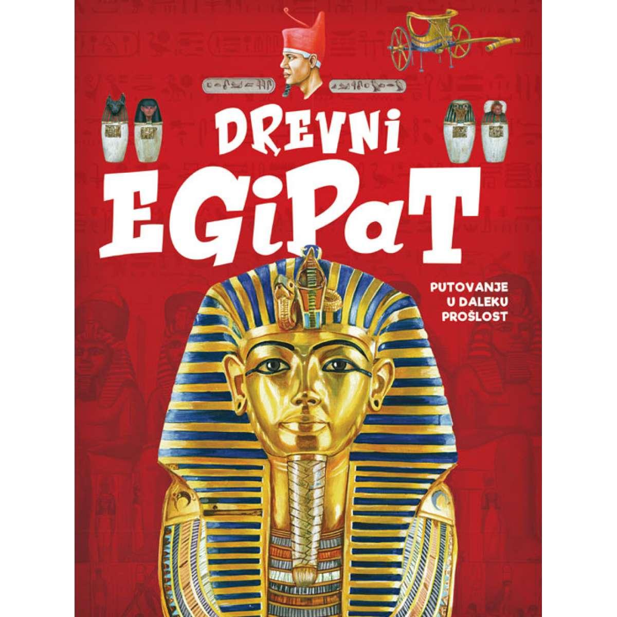 Drevni Egipat – putovanje u daleku prošlost