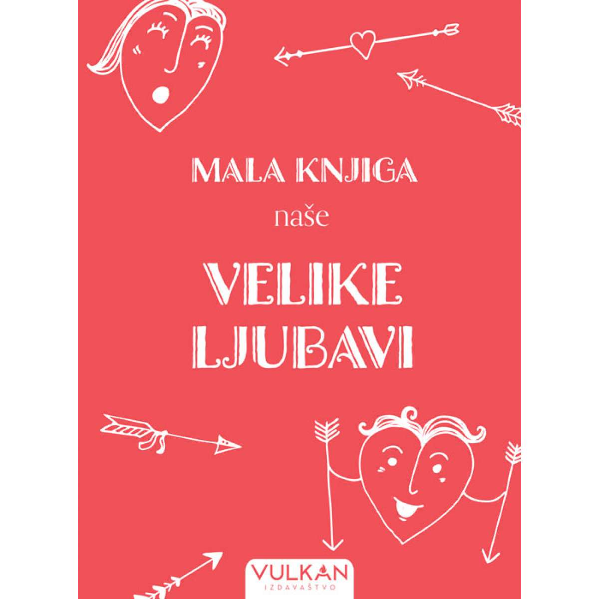 Mala knjiga naše velike ljubavi