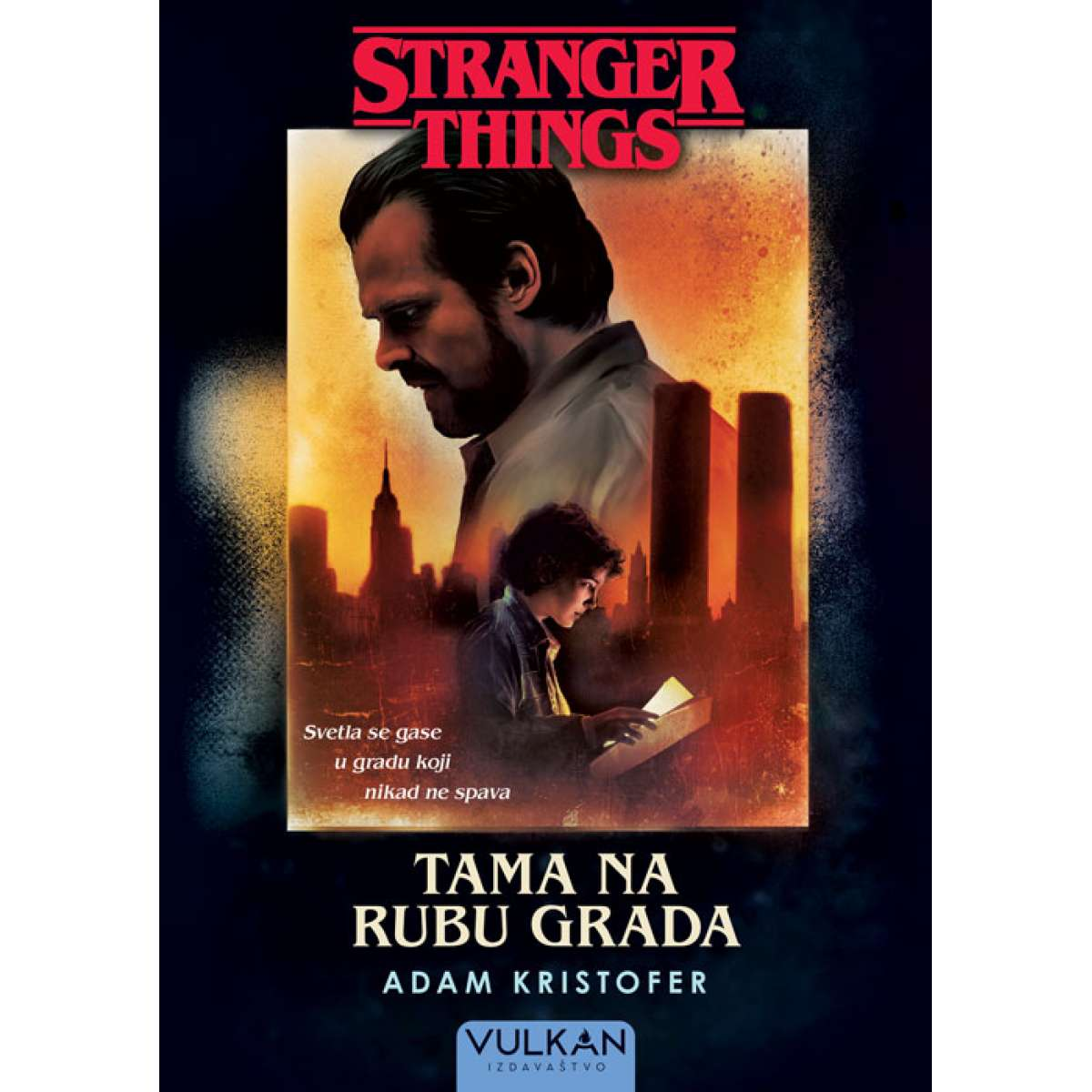 STRANGER THINGS: TAMA NA RUBU GRADA