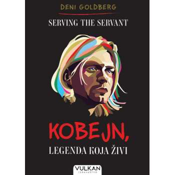 SERVING THE SERVANT: KOBEJN, LEGENDA KOJA ŽIVI